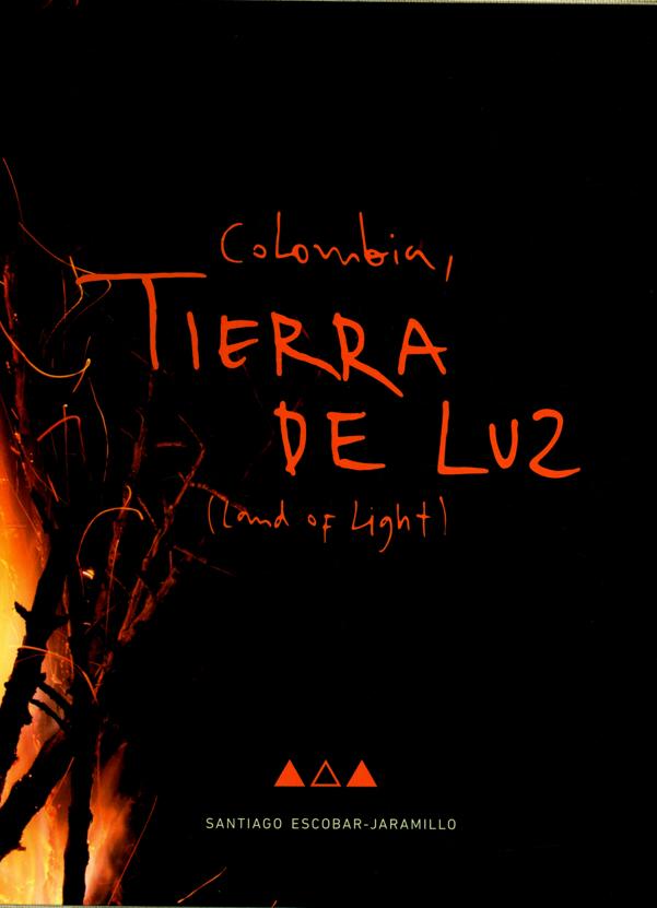 Colombia, Tierra de luz (Land of lights)