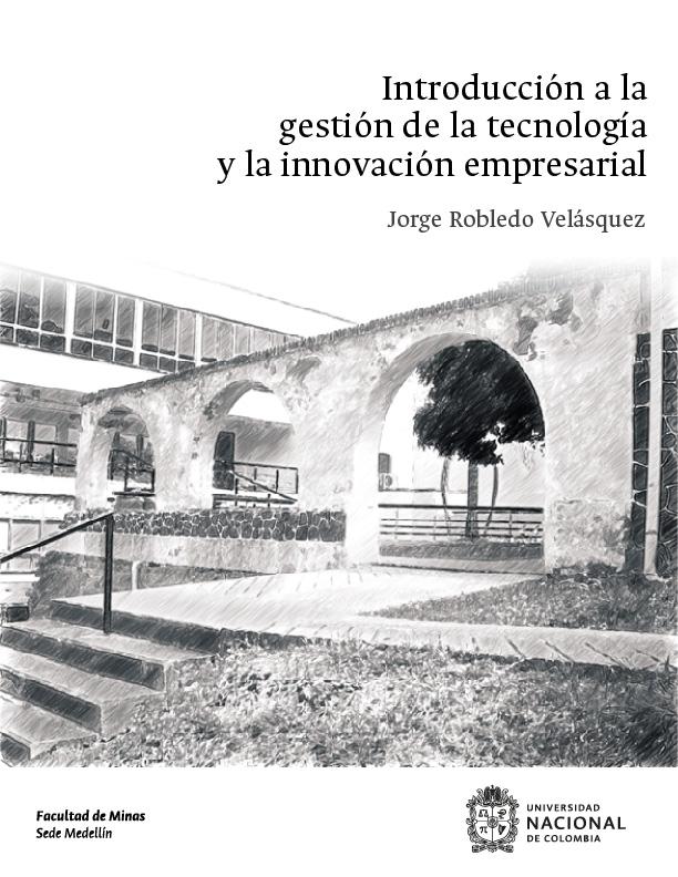 Introducción a la gestión de la tecnología y la innovación empresarial