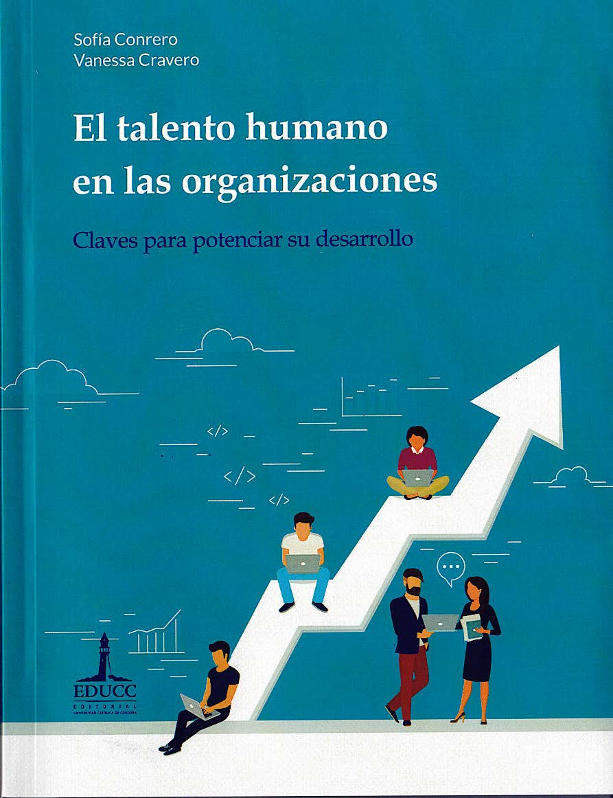 El Talento Humano En Las Organizaciones. Claves Para Potenciar Su Desarrollo