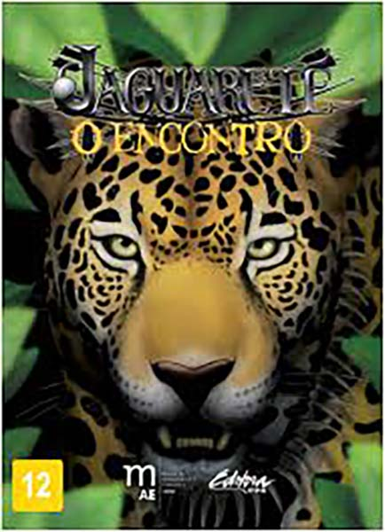Jaguarete: O Encontro