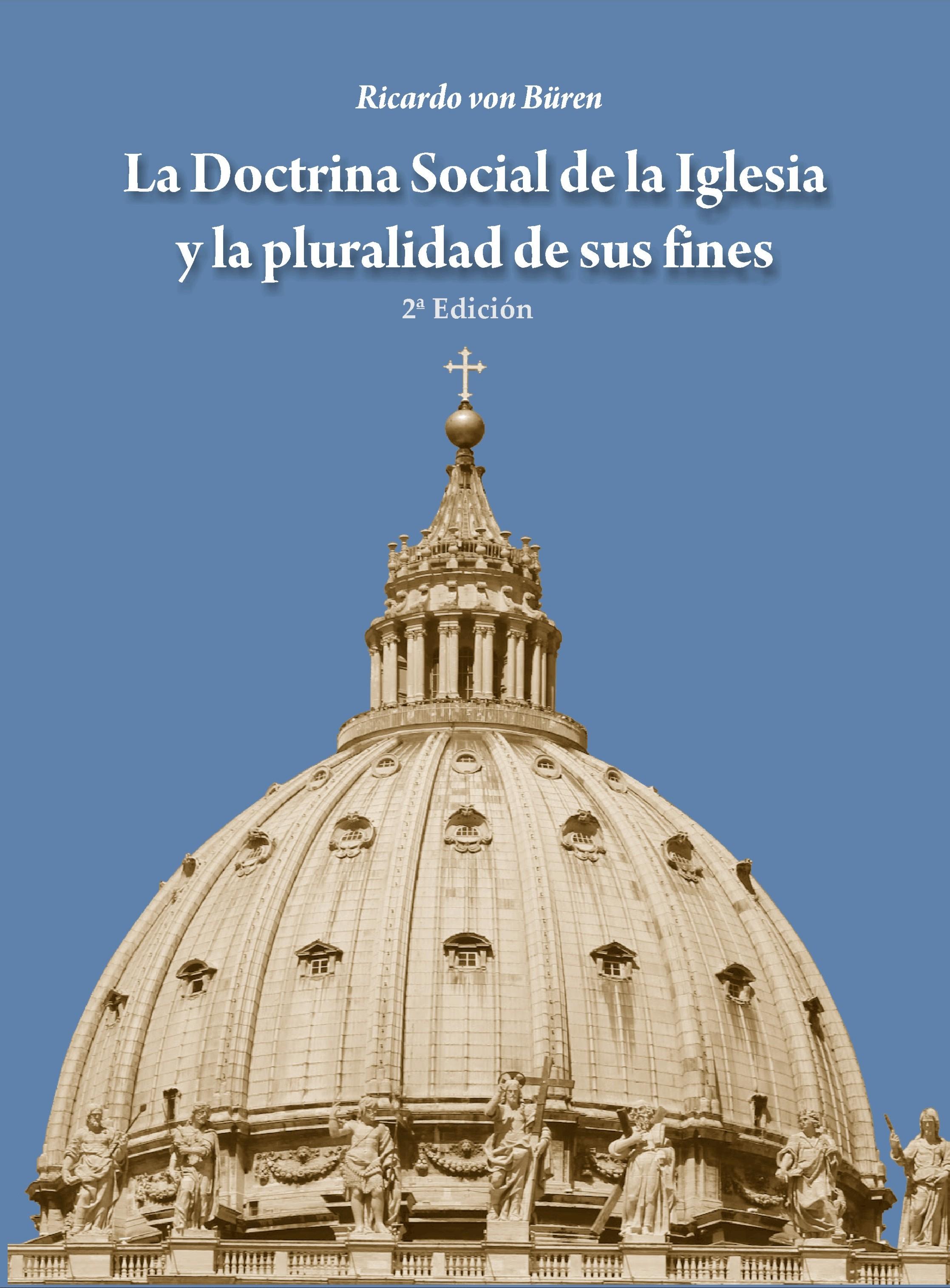 La Doctrina Social De La Iglesia Y La Pluralidad De Sus Fines