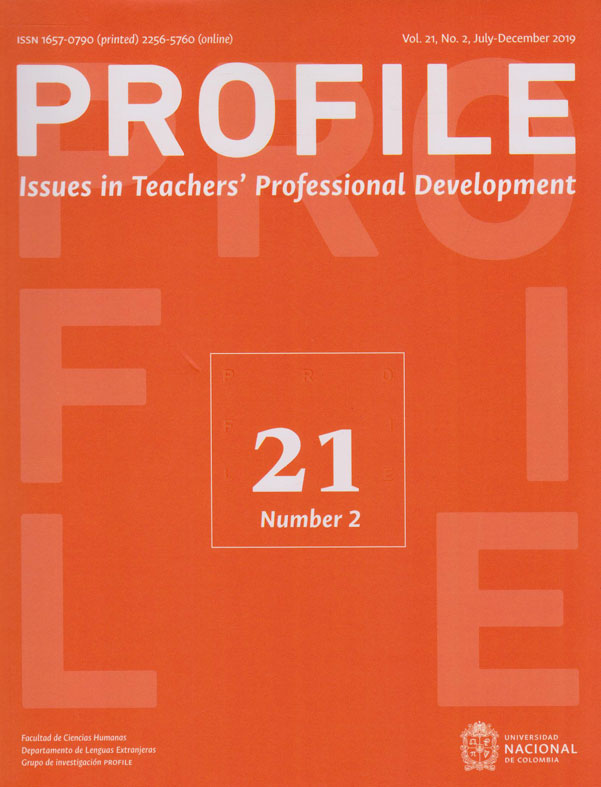 Revista Profile Vol. 21 No.2. Issues in Teachers´Professional Development. Vol. 21, No. 2, Julio-Diciembre 2019.