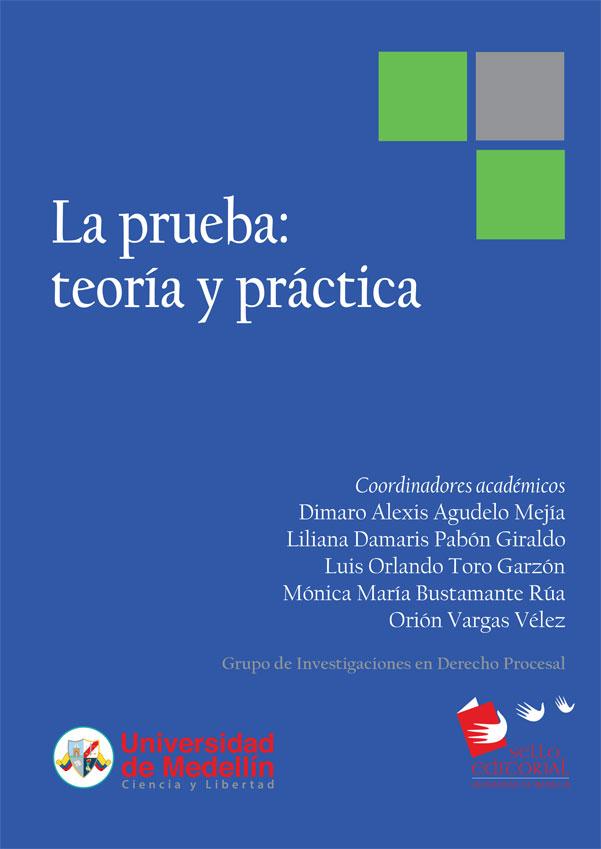 La Prueba: Teoría y Práctica.