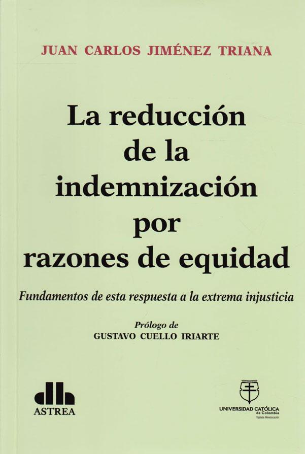 La Reducción de la Indemnización por Razones de Equidad