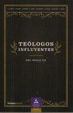 Teólogos Influyentes Del Siglo Xx