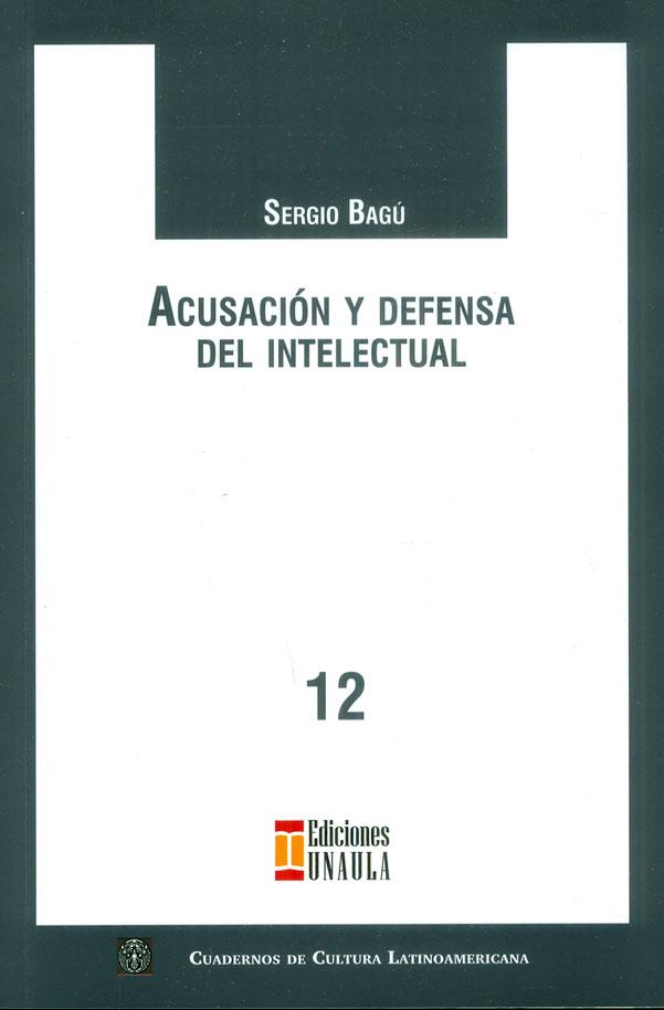 Acusación y defensa del intelectual
