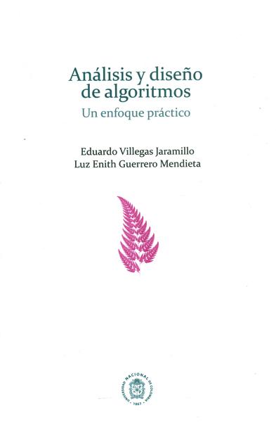 Análisis y diseño de algoritmos.Un enfoque práctico