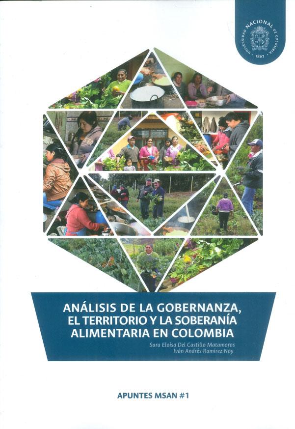 Análisis de la gobernanza, el territorio y la soberanía alimentaria en Colombia