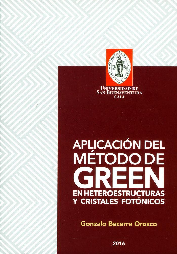 Aplicación del método de Green en heteroestructuras y cristales fotónicos