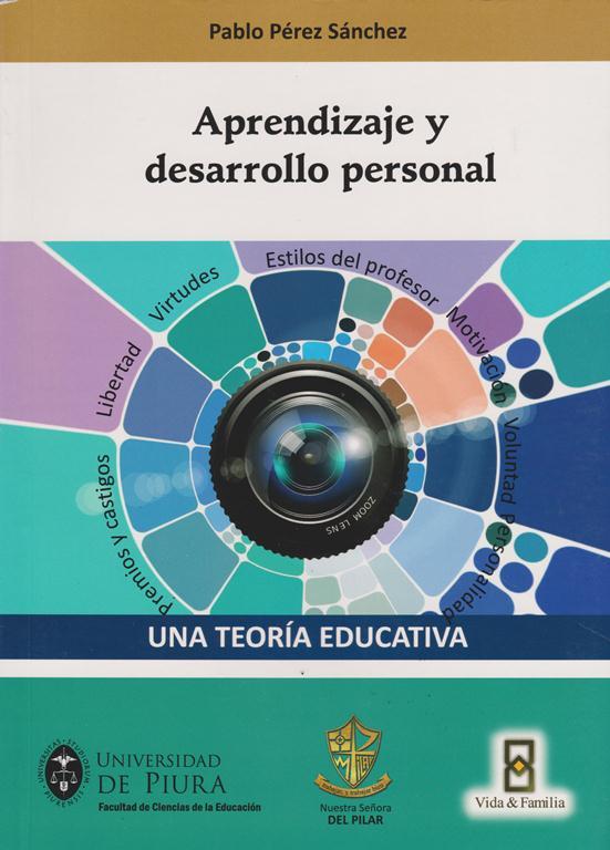 Una Teoría Educativa.  Vol. 3 Aprendizaje Y Desarrollo Personal