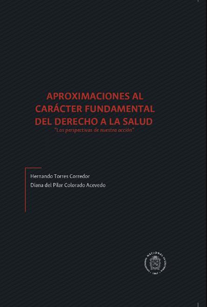 """Aproximaciones al carácter fundamental del derecho a la salud  """"las perspectivas de nuestra acción """""""