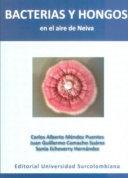 Bacterias y hongos en el aire de Neiva
