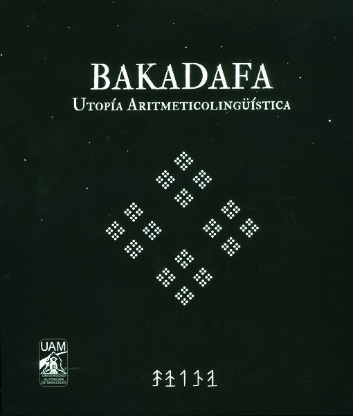 Bakadafa. Utopía aritmeticolingüística