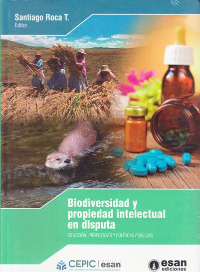 Biodiversidad Y Propiedad Intelectual En Disputa