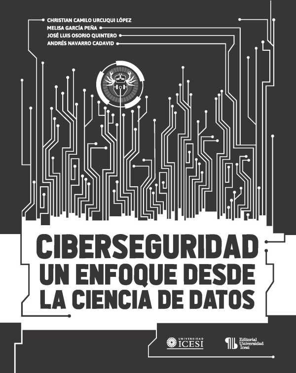 Ciberseguridad. Un enfoque desde la ciencia de datos