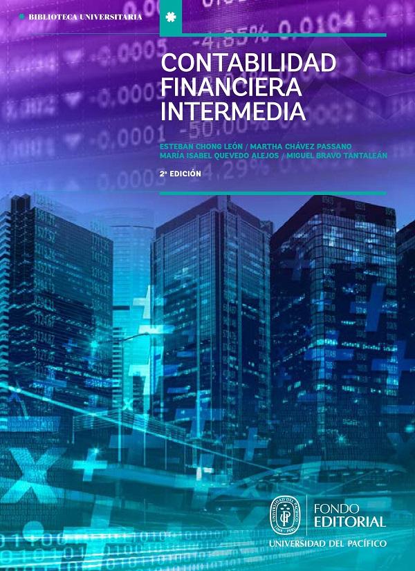 Contabilidad financiera intermedia: estados financieros y análisis de las cuentas del activo, pasivo y patrimonio