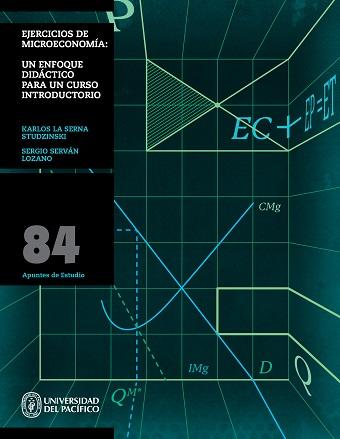 Ejercicios de Microeconomia:. Un enfoque didactico para un curso introductorio
