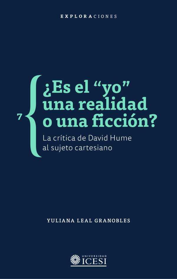 """¿Es el """"yo"""" una realidad o una ficción?. La crítica de David Hume al sujeto cartesiano"""