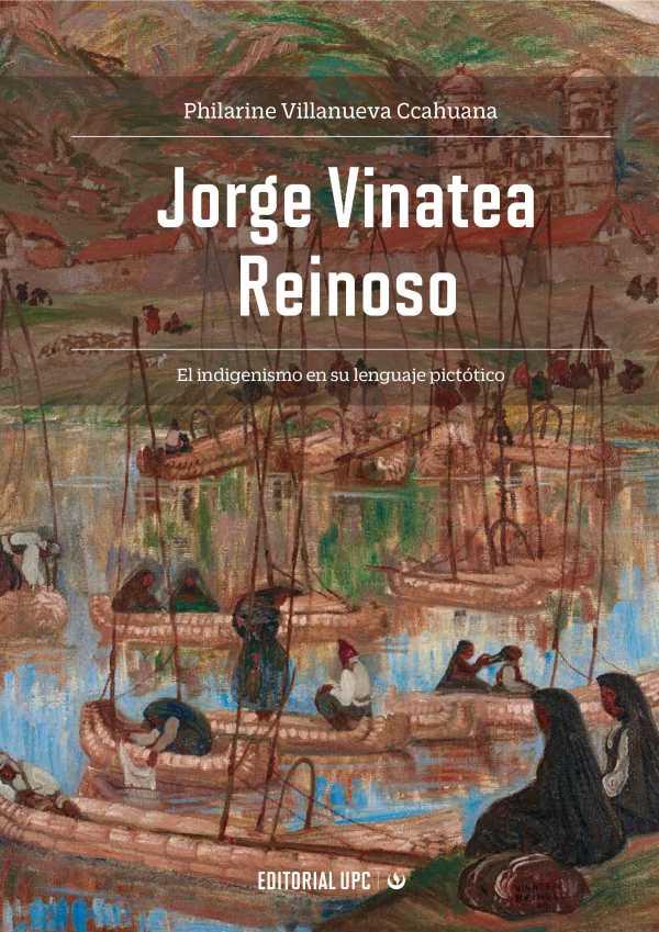 Jorge Vinatea Reinoso. Una propuesta indigenista en su lenguaje pictórico