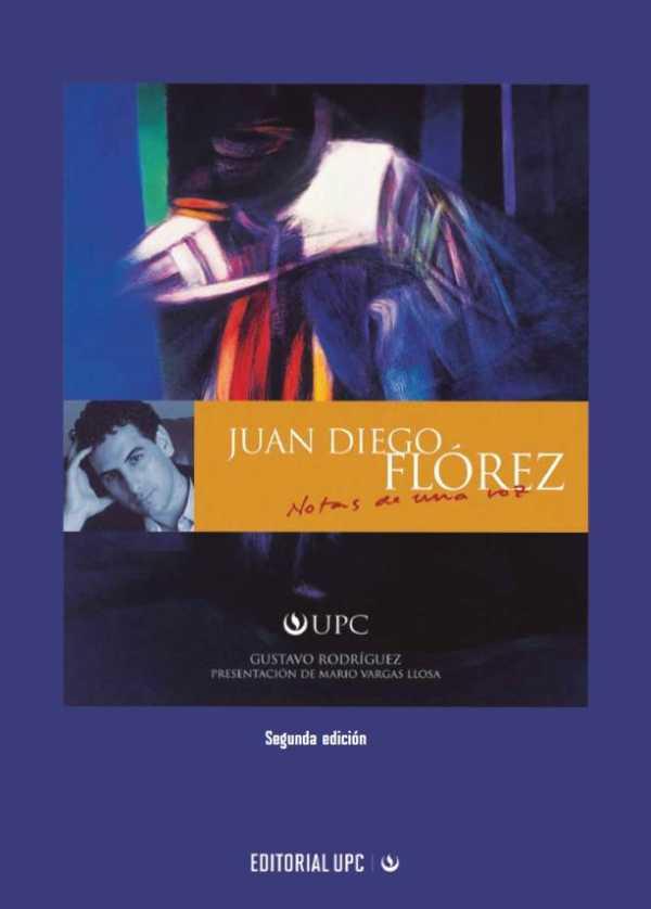 Juan Diego Florez. Notas de una voz