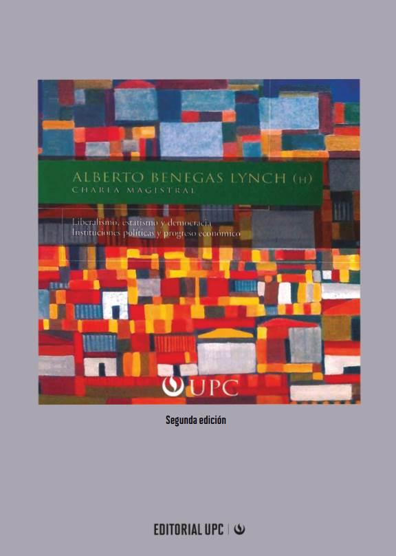 Liberalismo, estatismo y democracia. Instituciones políticas y progreso económico