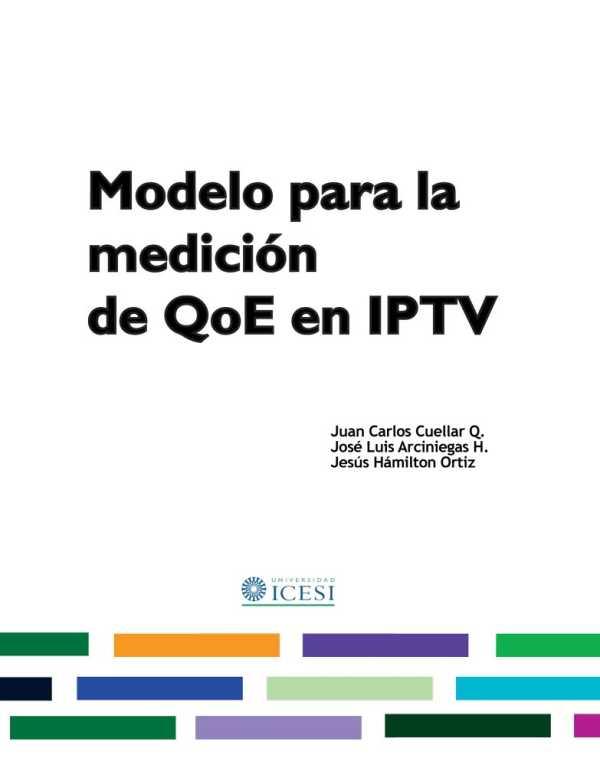 Modelo para la medición de QoE en IPTV