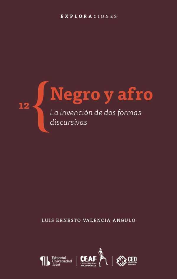 Negro y afro. La invención de dos formas discursivas