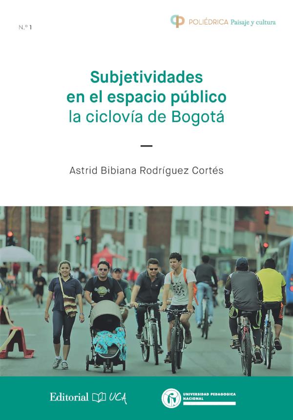 Subjetividades en el espacio público. La ciclovía de Bogotá