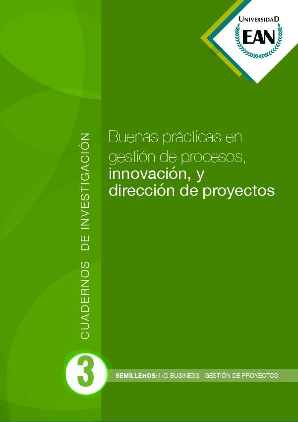 Buenas prácticas en gestión de procesos, innovación, y dirección de proyectos