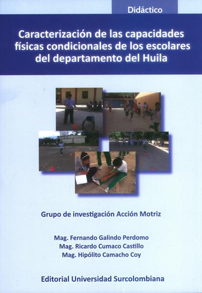 Caracterización de las capacidades físicas condicionales de los escolares del departamento del Huila