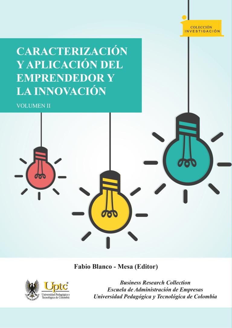 Caracterización y aplicación del emprendedor y la innovación