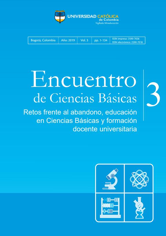 Encuentro de Ciencias Básicas 3. Retos frente al abandono, educación en Ciencias Básicas y formación docente univeristaria.