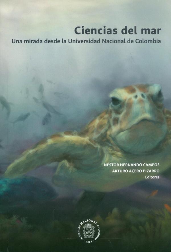 Ciencias del mar. Una mirada desde la Universidad Nacional de Colombia