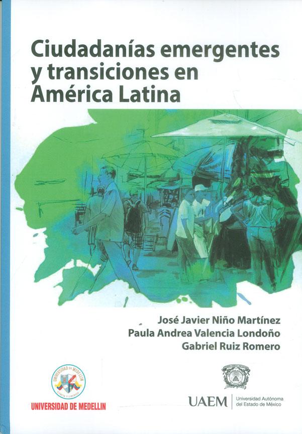 Ciudadanías emergentes y transiciones en América Latina