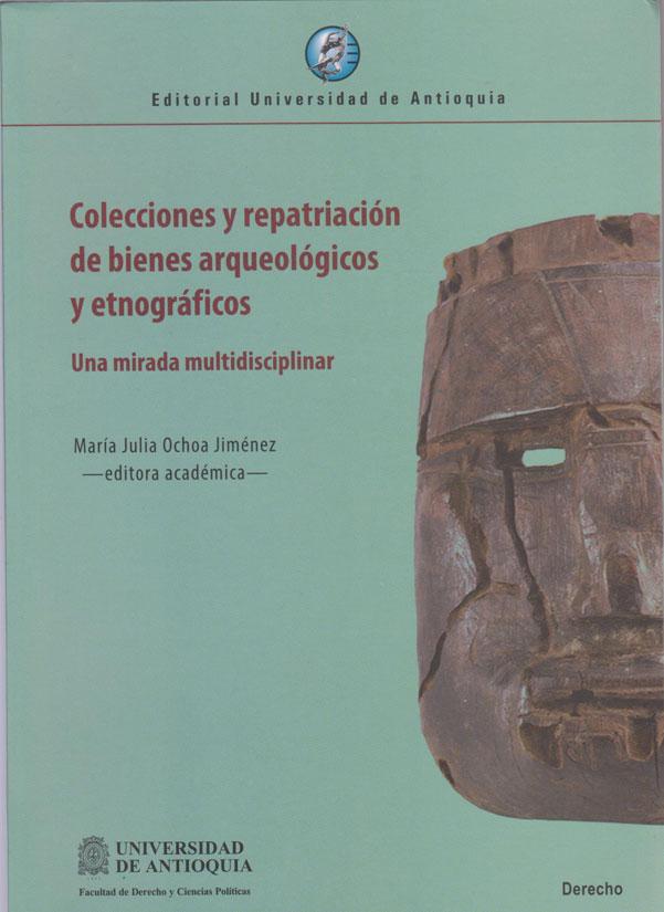 Colecciones y Reparaciones de Bienes Arqueológicos y Etnográficos. Una mirada multidisciplinar