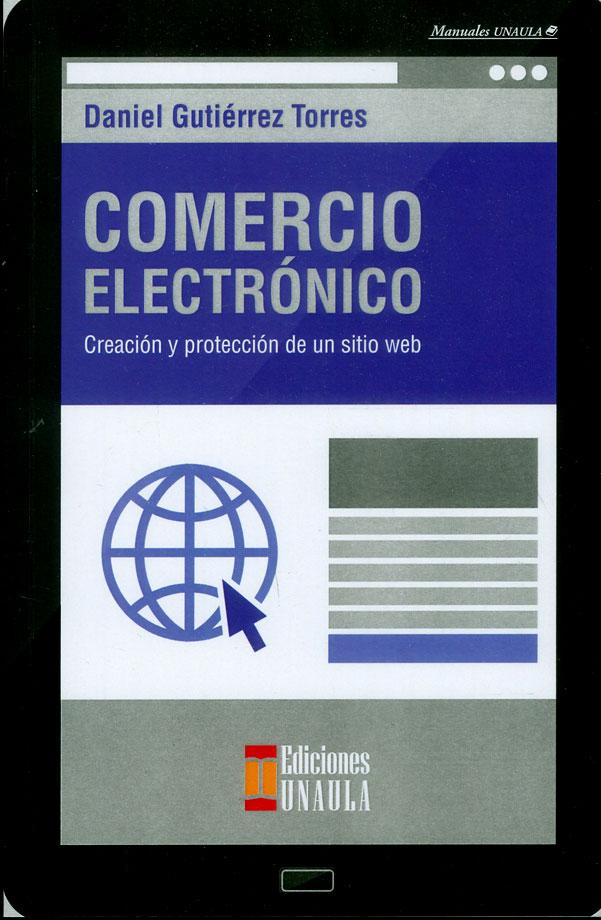 Comercio electrónico: creación y protección de un sitio web