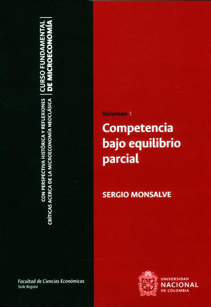 Competencia bajo equilibrio parcial Vol.1
