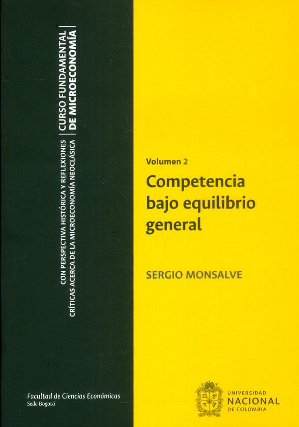Competencia bajo equilibrio general Vol.2