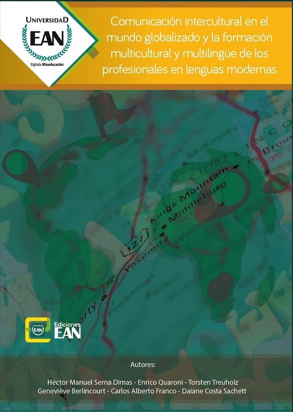 Comunicación intercultural en el mundo globalizado y la formación multicultural y multibilingüe de los profesionales en lenguas modernas