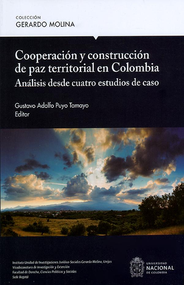 Cooperación y construcción de paz territorial en Colombia. Análisis desde cuatro estudios de caso