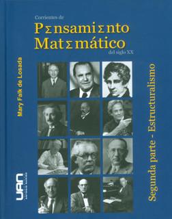 Corrientes de pensamiento matemático del siglo XX. Segunda parte: estructuralismo
