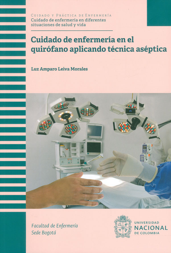 Cuidado de enfermería en el quirófano aplicando técnica aséptica