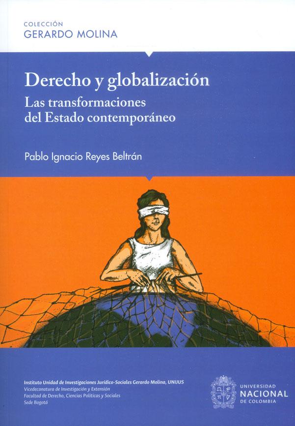 Derecho y globalización. Las transformaciones del Estado contemporáneo