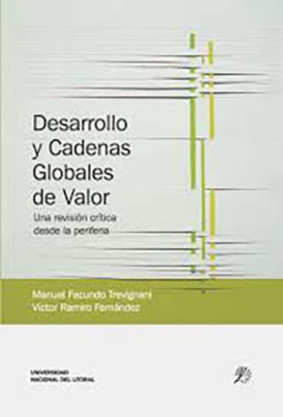 Desarrollo Y Cadenas Globales De Valor