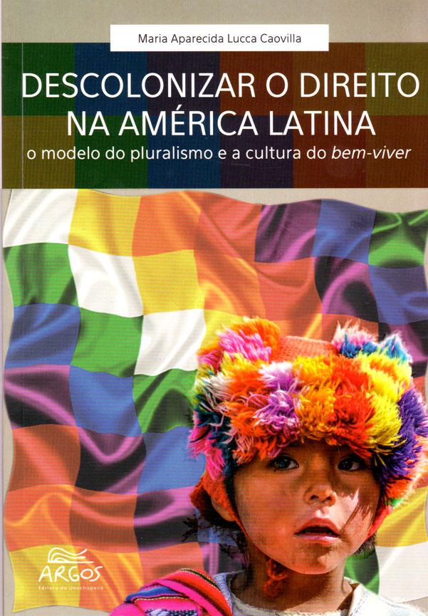 Descolonizar o Direito na América Latina