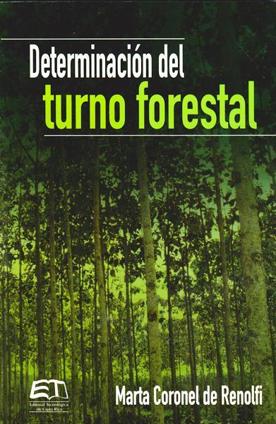 Determinación Del Turno Forestal