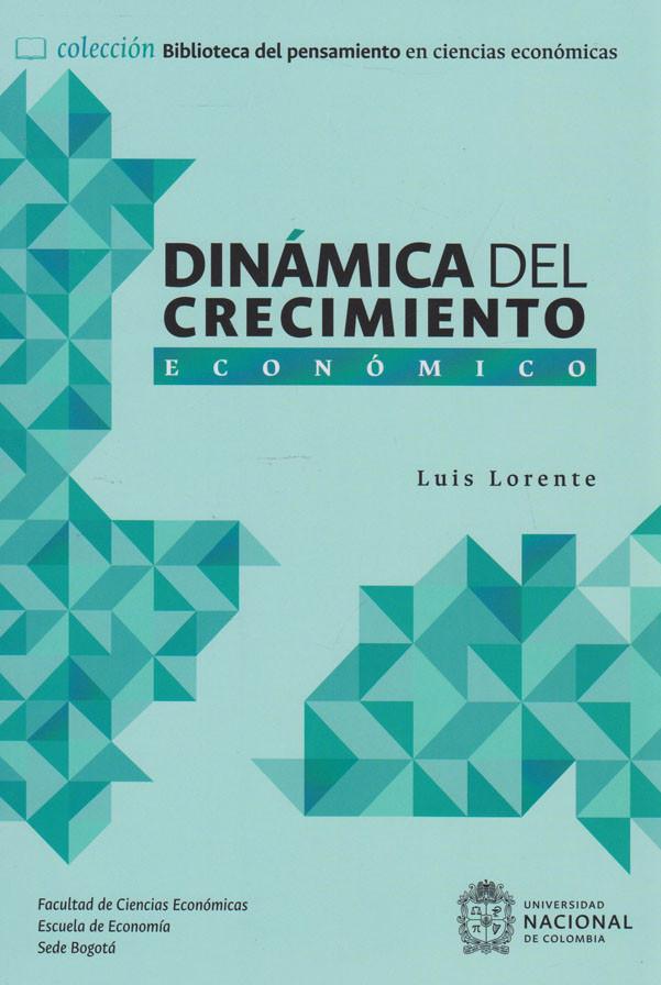 Dinámica Del Crecimiento Económico