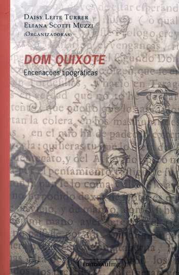 Dom Quixote - Encenações Tipográficas. 1a Ed.