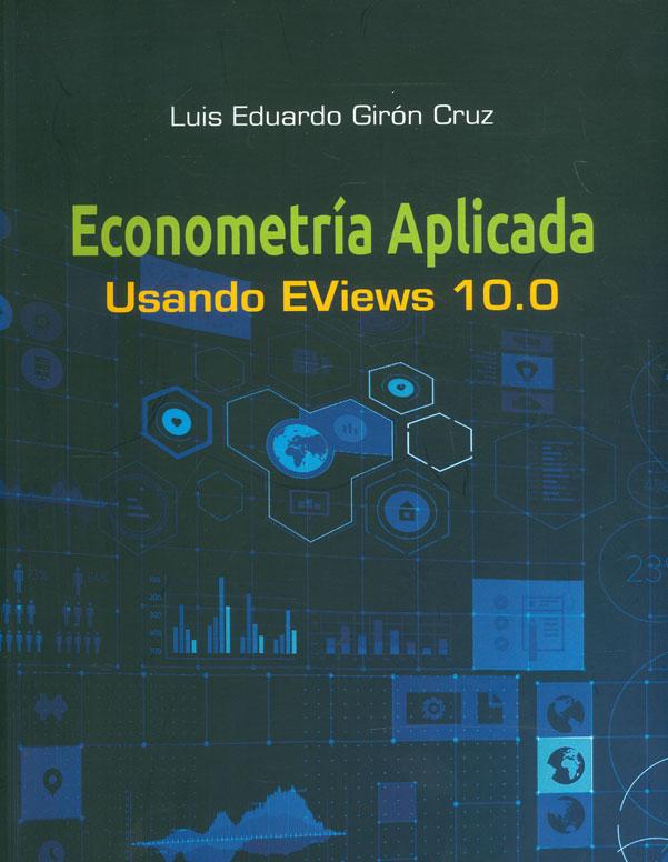 Libro Impreso Econometría aplicada usando Eviews 10 0 U