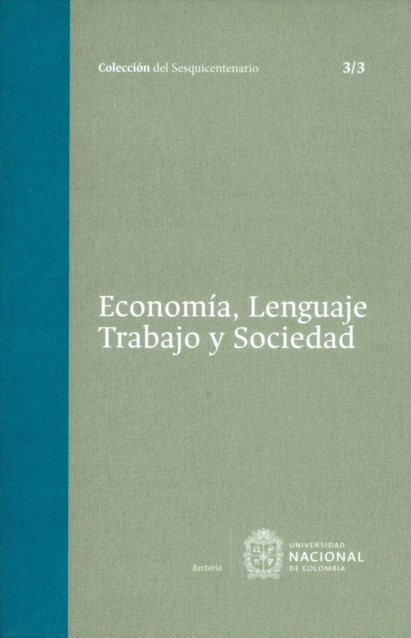 Economía, lenguaje trabajo y sociedad Tomo 3. 3/3
